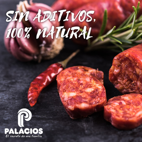 Chorizo Palacios. Sin aditivos. 100% natural