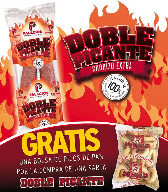 Gratis una bolsa de picos de pan por la compra de tu Chorizo Doble Picante